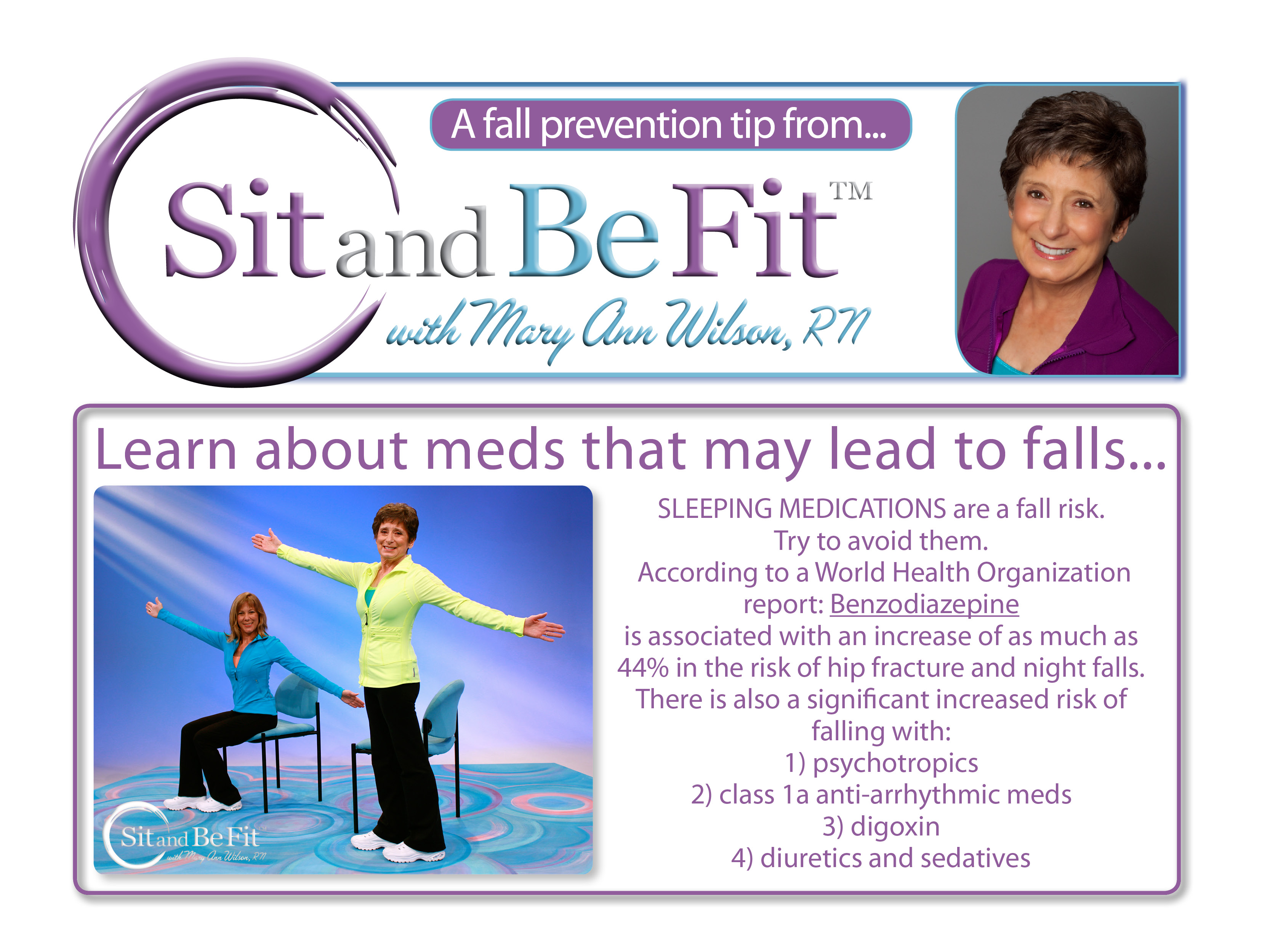 A fall prevention tip from Sit and Be Fit TV host, Mary Ann Wilson, RN.